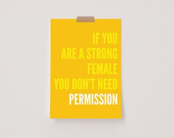 If You Are a Strong Female You Don't Need Permission Yellow Mini Postcard Print