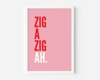 Zig A Zig Ah Pink and Red Print