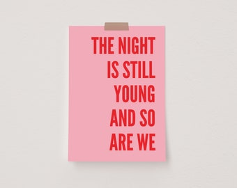 The Night is Still Young And So Are We Pink & Red Mini Postcard Print
