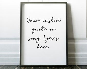 Personalised Quote or Song Print #13