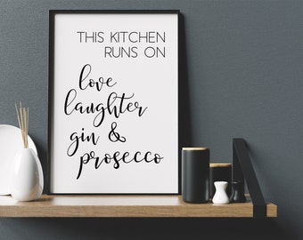 Kitchen Runs on Prosecco & Gin Print