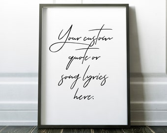 Personalised Quote or Song Print #12