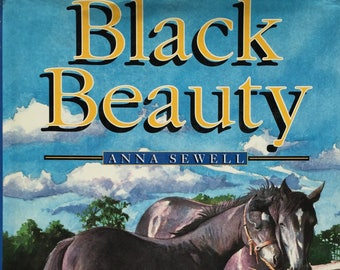 Black Beauty  1997 vintage children's book, Anna Sewell, classic, illustrated, horse book, adaptation, children's classic, book about horses