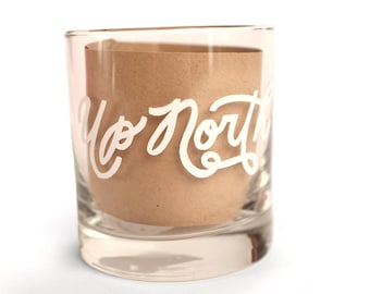 Hand Lettered Up North Rocks Glass