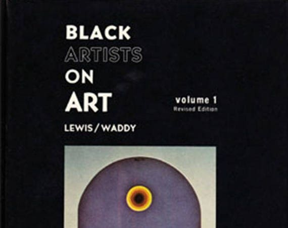 Black Artists on Art Volume 1