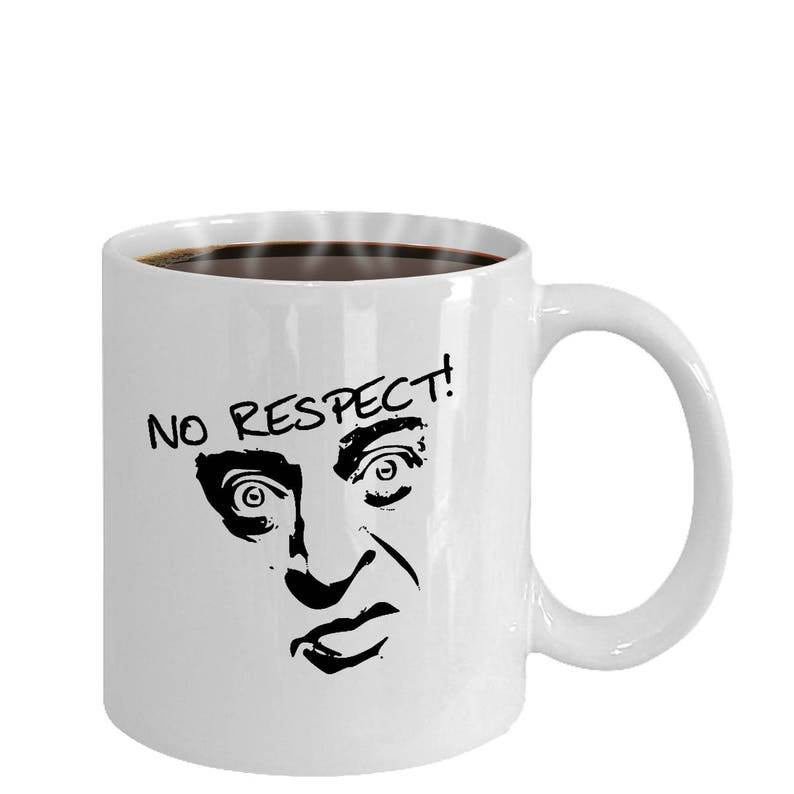 Funny Man Rodney Dangerfield No Respect Coffee Mug I Get No Etsy