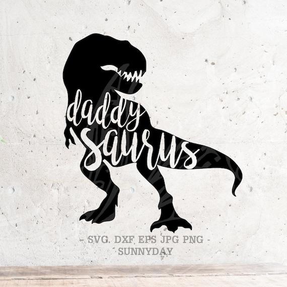 daddy saurus svg file dxf silhouette print vinyl cricut