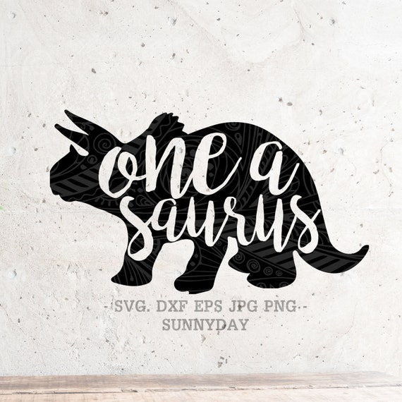 One A Saurus Svg File Dxf Silhouette Print Vinyl Cricut Etsy