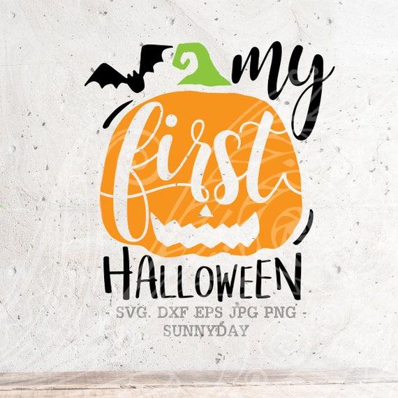My 1st Halloween Svg File Dxf Silhouette Print Vinyl Cricut Etsy