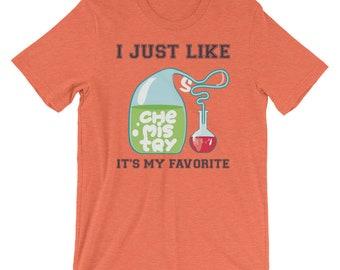 I Just Like Chemistry Shirt, Chemistry Is My Favorite, Chemistry Class, I Love Chemistry, Chemist TShirt, Chemistry Subject, Chemist Gift