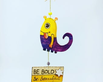 Be Bold, Be Beautiful Wall Hanging