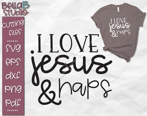 I Love Jesus And Naps Svg Jesus Svg Funny Jesus Svg I Love Etsy