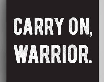 Carry On, Warrior - Poster - Black
