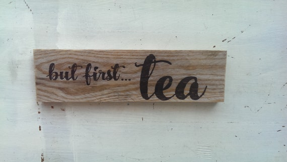 /'But First Tea/' Handmade Rustic Reclaimed Wooden Hanging Sign Plaque