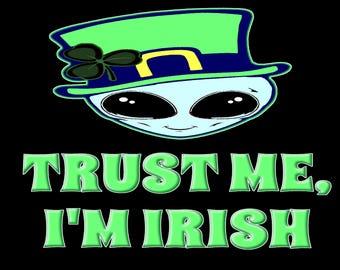 59ea7a68fee Trust Me I m Irish St Paddys Tshirt