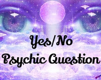 Yes or No Fast Psychic Reading Same Day