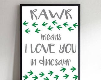 Rawr means I love you in dinosaur print
