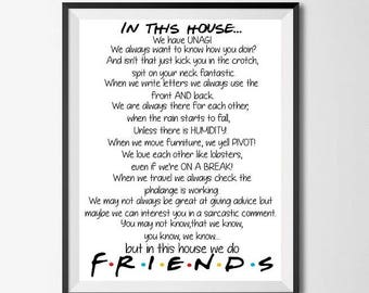 In this house we do Friends - print