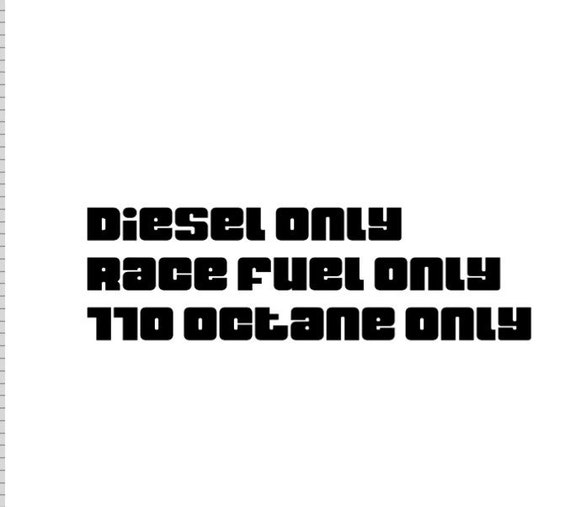 Race Car Driver fuel decal, diesel only, 110 octane only, race fuel only,  vinyl decal, Legend, Bandolero, SK modified, truck racing, car rac