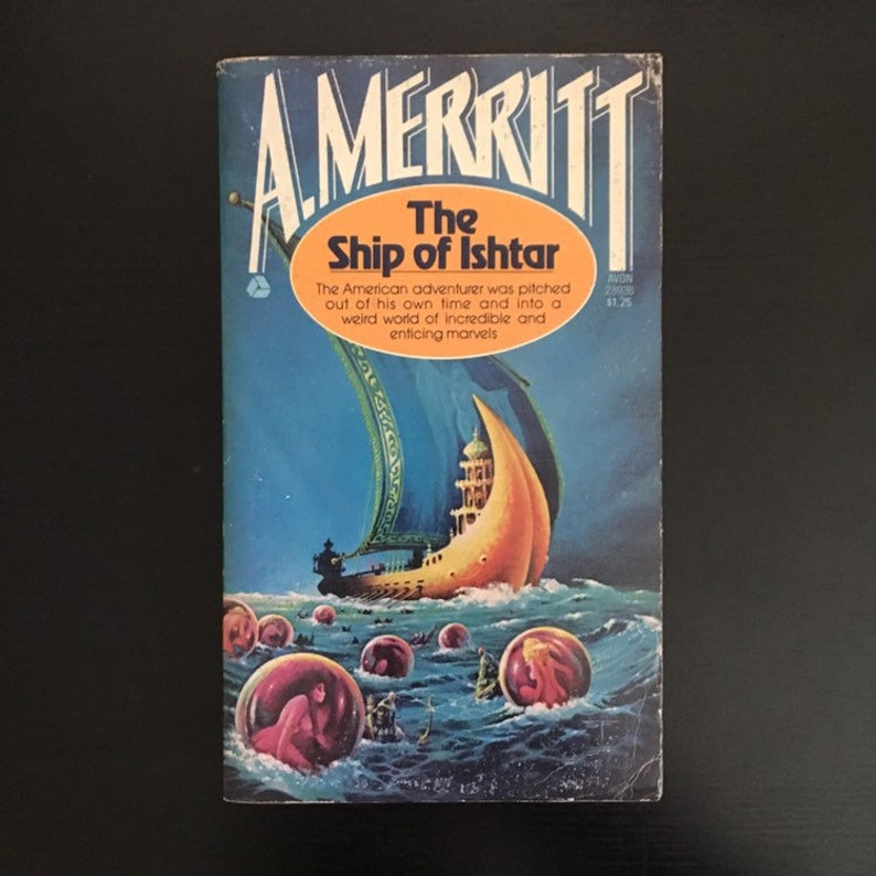 A Merritt - The Ship of Ishtar - Avon Paperback 1976 - Cover Art By Stephen  Fabian