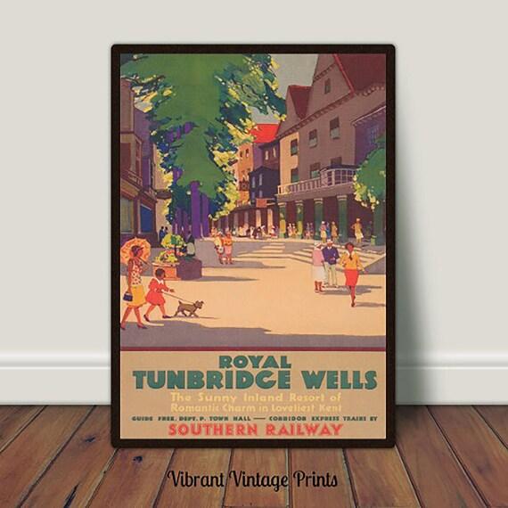 KENT ROYAL TUNBRIDGE WELLS RETRO ART VINTAGE RAILWAY TRAVEL POSTER ADVERTISING