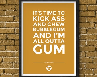 Duke Nukem Poster, Bubblegum Quote, Duke Nukem Gaming Poster Print, Game Wall Art