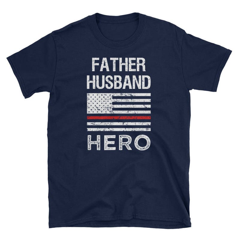 Hoodie Father Husband Hero Thin Red Line Firefighter Shirt Short-Sleeve Unisex T-Shirt Firefighter Gift Thin Red Line Flag