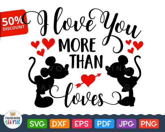 I Love You More Than Loves Svg Disney Valentine Quotes Cut Etsy