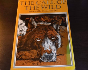 Vintage Book The Call of the Wild Illustrated