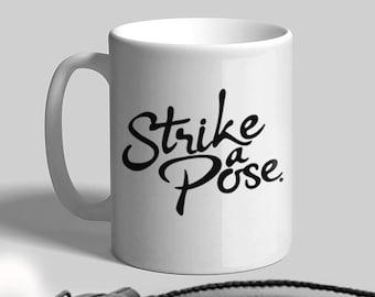 Twentytwo creative strike a pose mug, strike a pose mug, Madonna, Coffee mug, Gift, Gift mug, Kitchen, Art, Print, Cool,