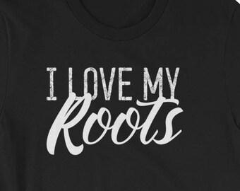9aaae250d Melanin T-Shirt: I Love My Roots Black History Shirt Short-Sleeve Unisex T- Shirt