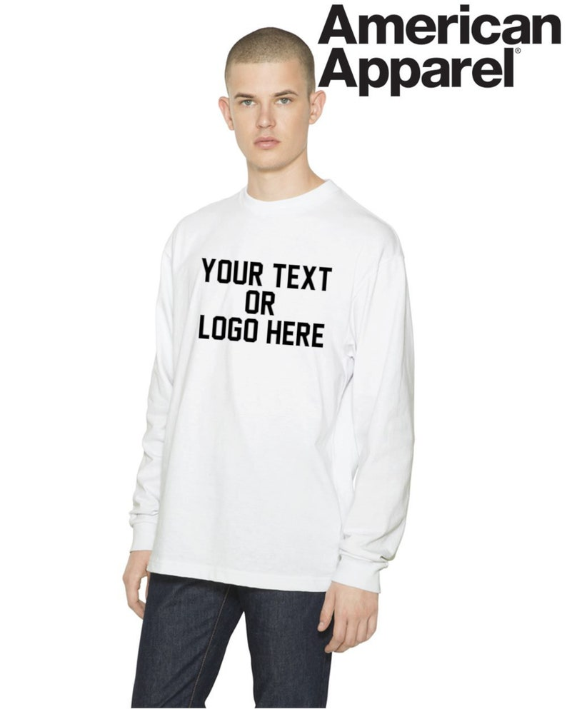 a2b520eb72a3f Custom American Apparel Unisex Clout Long Sleeve T Shirt Your Text or Logo  Personalized, Company, Fraternity, Sorority, University, College