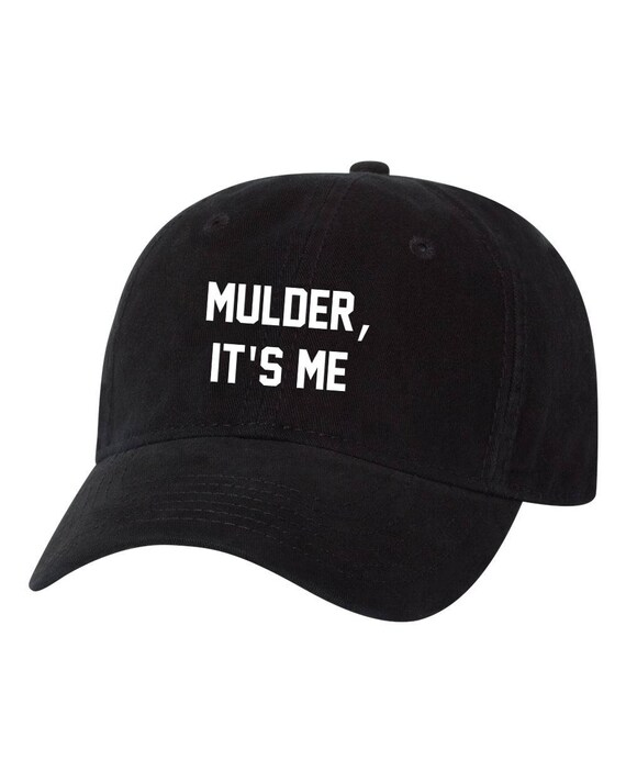 Mulder Its Me Tv Show Dad Hat Unstructured Hat  33ca2d256fa