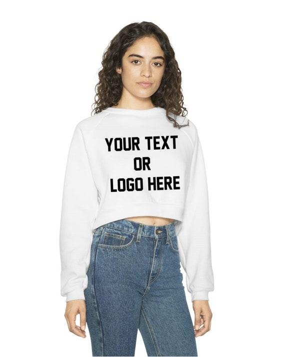 099f4a6bd2d5b Custom Women's Long Sleeve Sweatshirt Crop Top American Apparel Your Logo  Text Customized Feminist Company, Sorority, Greek Life, College