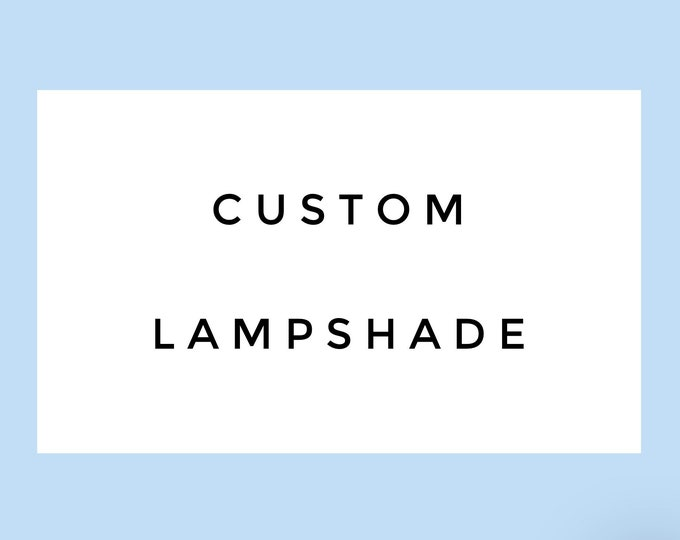 Custom Lampshade
