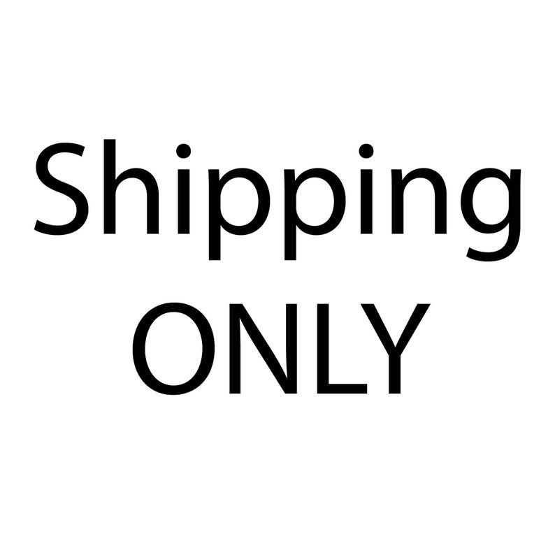 SHIPPING FEE ONLY for orders under 75.00 image 0