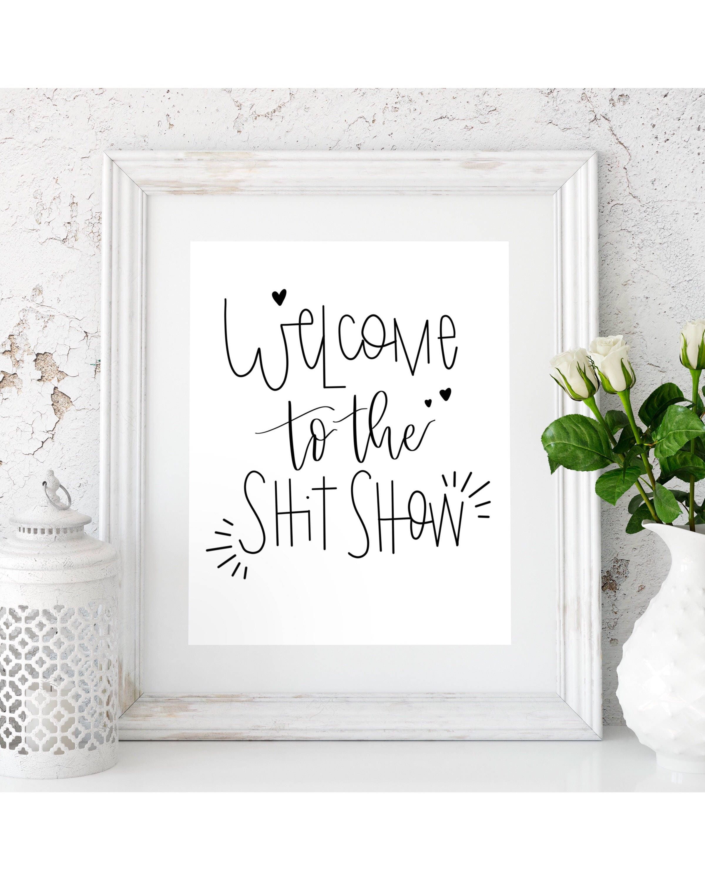 Word Art Home Decor: Shit Show Funny Home Decor Curse Words Curse Word Art
