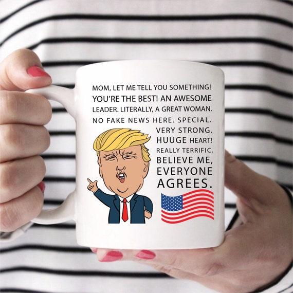 Trump Mug for Mom | Trump Coffee Cup | Gift For Mom | Funny Trump Gift |  Mug For Mom | Mom Mug | Mothers Day Gift for Mom | Trump Christmas