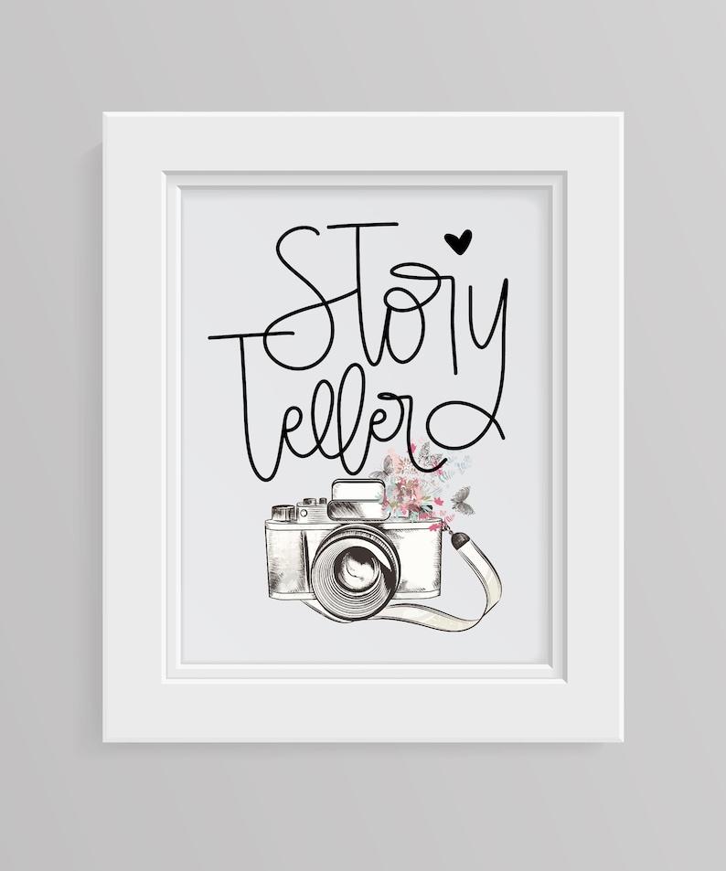 Story Teller Sign Gift for Photographer Print Camera Digital image 0