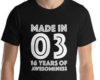 16th Birthday Shirt For Boys Girls Gift Men Women Ideas