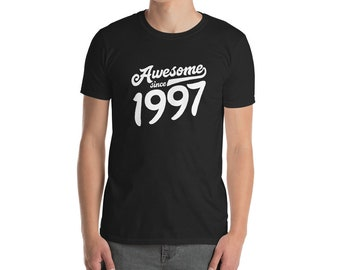 22nd Birthday Shirt For Men Women Gift Ideas 22 Years Old Awesome Since 1997