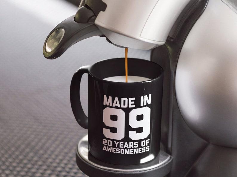20th Birthday Mug 20 Year Old Birthday Gift For Boys Girls 1999 Mug Birthday Gift For 20 Year Old Daughter Son Personalized Birthday Mug