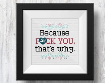F-U That's Why (Funny Sign), Counted Cross Stitch Pattern, PDF Instant Download
