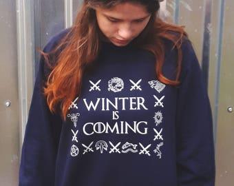 Winter Is Coming // Game of Thrones sweatshirt / clothing / funny sweatshirt / GoT fan shirt / GoT sweats