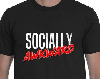 f8d5a1ba FUNNY T-SHIRT | Socially Awkward | Funny Graphic Tees | Awkward Shirt |  Distressed T-Shirt | Badass T-Shirt by Badass T-Shirt Co.