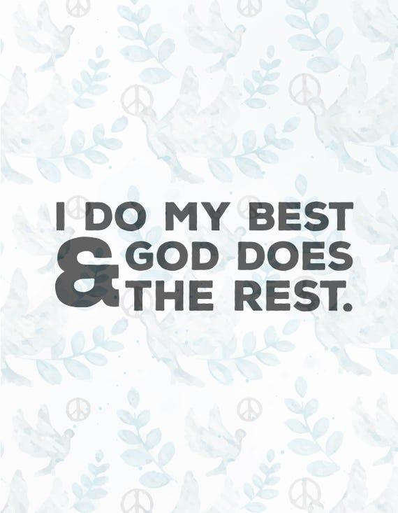 I Do My Best God Does Svg Filejesus Svgfaith Svgchristian Etsy