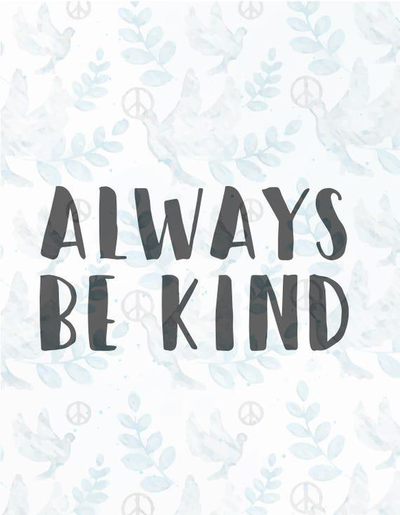 Always Be Kind Svg Filejesus Svgfaith Svgchristian Etsy