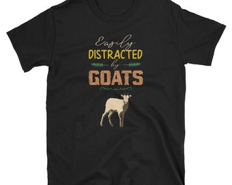 Goat Shirt - Goat Gift - Goat Lover - Funny Goat Shirt - Goat Gifts - Crazy Goat Lady - Farm Shirt - Distracted By Goats T-Shirt
