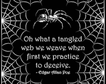 Oh what a tangled web we weave when first we practice to deceive Wall Art, Edgar Allan Poe quotation, Digital Print, Instant Download