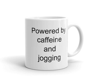 Caffeine and Jogging Mug - caffeine addict gift - caffeine gift - Caffeine - jogging - jogging accessory -